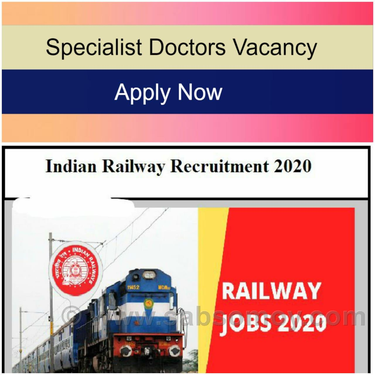 East Central Railway Recruitment 2020 – General Duty & Specialist Doctors Posts